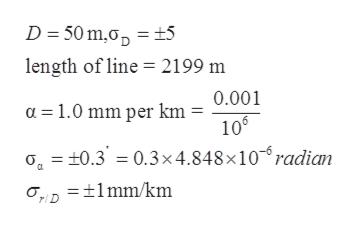 D 50 m.o ±5 length of line 2199 m 0.001 a 1.0 mm per km 106 o0.3 0.3x4.848 x 10 radian D 1mm/km