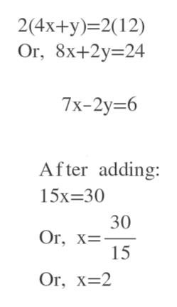 2(4x+y)-2(12) Or, 8x+2y-24 7x-2у36 After adding: 15х-30 30 Or, х%3D 15 Or, X-2