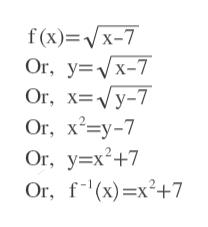 f(x) Vx-7 Or, y x-7 Or, х%3DVу-7 Or, xy-7 Or, y x2+7 Оr, f(x) —x?+7