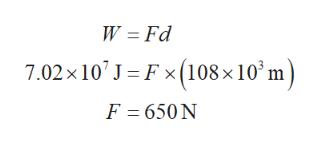 W Fd 7.02x 10 J Fx (108x10 m) F 650N