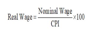 Real Wage =Nominal Wage -x100 CPI