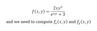2хy? f(x, y) exy 3 and we need to compute f(x, y) and f,(x, y)