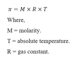 п 3 МXRхТ Where, M molarity T absolute temperature R gas constant