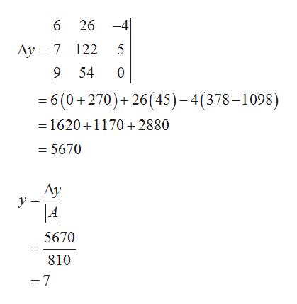 6 26 -4 Ay 7 122 5  9 54 0 =6(0+270)+ 26(45)-4(378-1098) 1620 1170+2880 = 5670 Ay y = 5670 810 =7