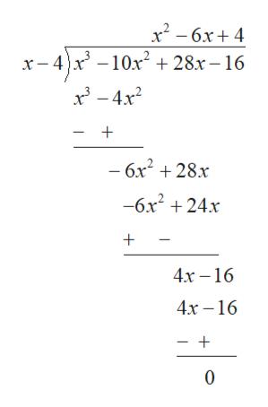 - 6x+ 4 x- 4x10x228x-16 x34x2 - 6x2 +28.x -6x2 24x + 4х -16 4х —16 - + +
