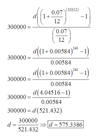 (20(12) -1 0.07 d1+ 12 300000 0.07 12 d(1+0.00584)0-) 240 300000 0.00584 d(1+0.005840- 300000 0.00584 d(4.04516-1) 300000 0.00584 300000 d(521.432) 300000 d 521.432 d 575.3386