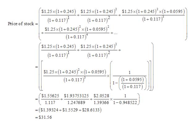 $1.25x(1 0.245) $1.25x(10.245 ) $1.25x(10.245) x (1+0.0595) (1 0.117) (1-0.117) (1-0.117)2 Price of stock $1.25x (1 0245)x (1+0.0595) (1+0.117) s1.25x(1+0.245) S1.25x (1+ 0.245 (1 0.117)2 (1-0.117) s1.25x (1+0245x(1+ 0.0595) 1 (1+0.117) (1+0.0595) 1- (1 0.117 $1.55625 $193 753 125 $2.0528 1 1.39366 1-0.948522 1.117 1247689 ($1.39324 $15529 + $28.6133) -$31.56