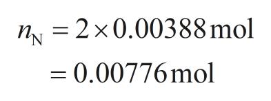 nN 2x0.00388 mol 0.00776mol