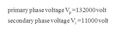 primary phase voltage V-132000 volt secondary phase voltage V, 11000 volt