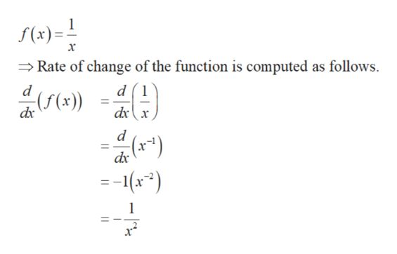 S(x)=! Rate of change of the function is computed as follows х d (1 ((x)) dx d -16x2) 1