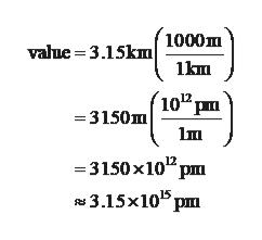 value 3.15km1000m 1km =3150m 10p =3150x10 pm 3.15x105 pm