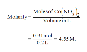 Molesof Co NO Molarity= Volumein L 0.91mol 4.55 M 0.2L