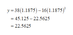 y38(1.1875)-16(1.1875) = 45.125 -22.5625 -22.5625