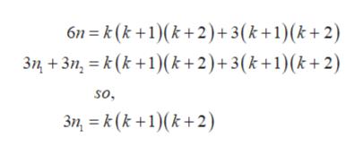 6n k(k +1)(k+2)+3(k +1)(k+ 2) 3+3n,(k1)(k + 2) + 3(k +1) (k+ 2) so. 3,k(k1)(k2)