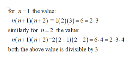 for 1 the value: n(n+1)(n+2)1(2) (3) = 6 = 2 . 3 similarly for 2 the value: n(n1)(n+2)-2(2+1)(2+2) = 6.4=2.3-4 both the above value is divisible by 3