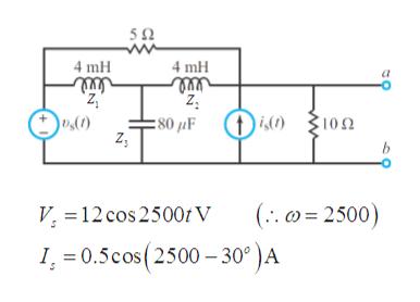 "4 mH 4 mH 'z,"" vs(C) : 80 F 10Ω (.2500) V 12 cos 2500V I 0.5cos (2500-30° )A"