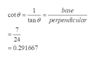 base 1 cot e tan perpendicular 7 24 =0.291667