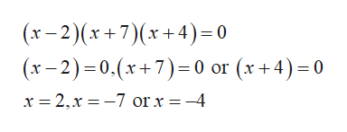 (x-2)x+7(x+4)=0 (x-2)0.(x+7) 0 or (x+4)0 x 2,x -7 or x = -4