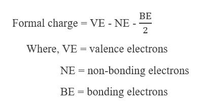 BE Formal charge = VE - NE 2 Where, VE = valence electrons NE non-bonding electrons BE bonding electrons