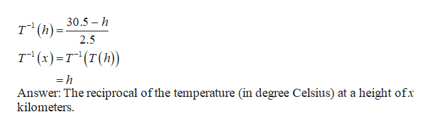 """30.5 h т"""" (): 2.5 т (:)-т""""(т(h) =h Answer: The reciprocal ofthe temperature (in degree Celsius) at a height ofx kilometers"""