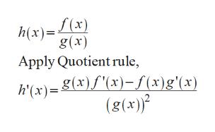h(x)x) g(x) Apply Quotient rule h'(x)-(x)f(x),f(x)g'(x) (g(x)