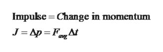 Impukse Change in momentum J Ap F avg