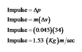 Impukse Ap Impuke m(Av) Impulse-(0.015)(34) Impuke 1.53 (Ks)m/sec