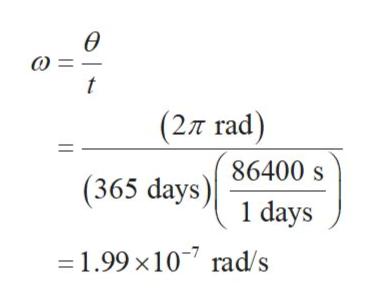 ө о t (2л гad) 86400 s (365 days) 1 days 3D 1.99 х107 rad s П