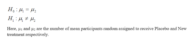 Here, and are the number of mean participants random assigned to receive Placebo and New treatment respectively