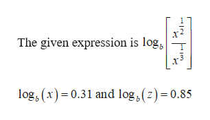 The given expression is log, log, (x0.31 and log,(z)=0.85 en