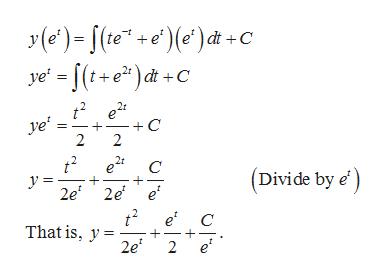 C ye (t+e)dt +C t2e2 C 2 ye' 2 2r C (Divide by e' y = 2e 2e e' t2e* That is, y2e + e' 2