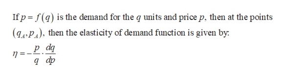 If p f(q) is the demand for the q units and price p, then at the points (gA.P) then the elasticity of demand function is given by р dg n=- д ф
