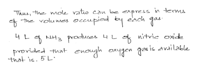 in terms Thusthe mole vato can be The volumes occupied by each NH3 praduces 4 L nitvic oxid 4 L provided that enough oxygen gaic available that ic. 5L: