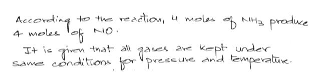According to thveaclion, u molas N praduce 4 moles NO I+ ic giventnat all same conditüons orpreseuve and lzmperatūve kept under