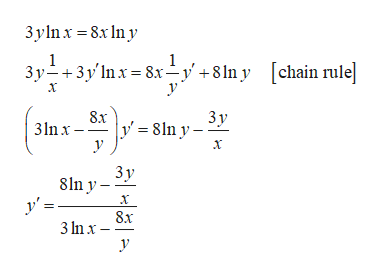 3y lnx 8xny 3y3y' nx 8x-y'+8ln y[chain rule х Зу 3nx-y8ln y- Зу 8ln y y 8x 3 Inx