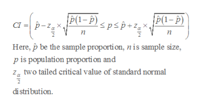 P1-pp/ P(1-p) spsp+z СI п п Here, p be the sample proporti on, n is sample size, p is population proporti on and Z two tailed critical value of standard normal di stribution