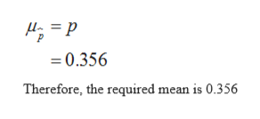 =0.356 Therefore, the required mean is 0.356