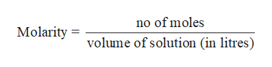 no of moles Molarity volume of solution (in litres)
