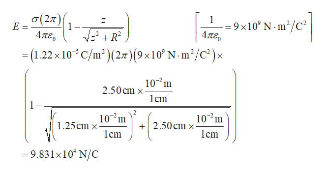 o (2,7) - 9 x10 N m2/C2 4πεο E 1 Απε R2 -(1.22x 10 C/m2)(27) (9 x10 N -m2/c)x X 107m 2.50 cm x lcm 1 - 102m 1.25cm x 1cm 102m 2.50 cm x lcm 9.831 x10 N/C