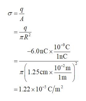 A TR2 -6.0nC 10C 1nC 2 1.25cm 10 m 1m 1.22 x 10 C/m2