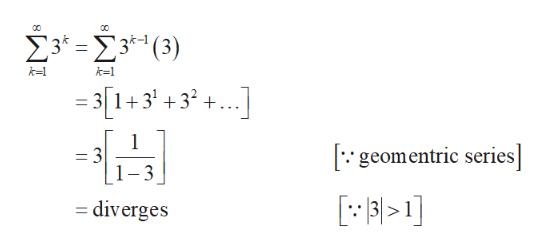 Σ'- Σ(3) k-1 = 3 1+332. geomentric series] = 3 = diverges