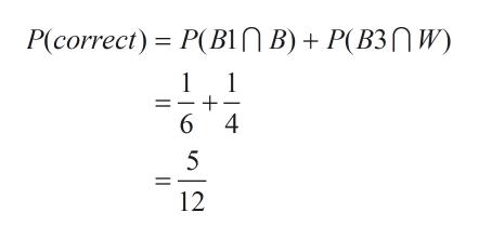 P(correct) P(BN B)P(B3W 1 1 6 4 5 12 +