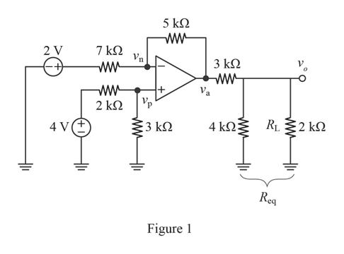 5 kΩ 7 ΚΩ Vn 2 V 3 kΩ -+ 2 ΚΩ RL2 k 4 k 4 V 3 k2 Rea Figure