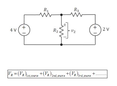 R3 2 V R2 -V2 4 V V(V.oU V)2ni.ore +V%)syd.ure 3rd,ouce R lst,sorce + 1
