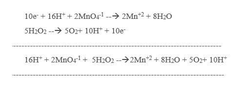 10e16H2MnO4-1 -2Mn2 +8H20 5H2O2 -502+ 10H10e 16Ht2MnO41 + 5H2O2 --2Mn 2 + 8H20 +502+ 10H*