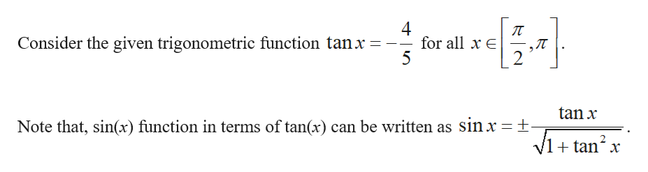 4 for all xE 5 Consider the given trigonometric function tanx = 2 tan x Note that, sin(x) function in terms of tan(x) can be written as sin x t- /1+ tan х