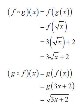 (fog)(x)=f(8(x)) =3(VF)+ 2 = 3x +2 (gof(x)(f(x)) = g(3x+2) = 3x+2