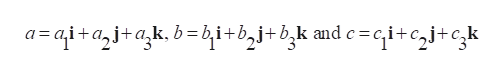 a=ai+ai+ak.b=&i+bzj+b,k mdc=qi+cj+ck and