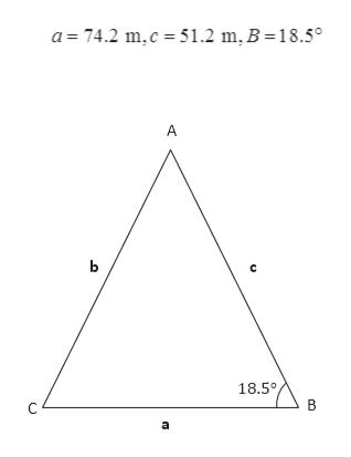 a 74.2 m,c 51.2 m. B =18.5° A ь 18,5° В a