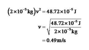 (2x10 kg)v48.72x10* 48.72x10 2x10kg 0.49m/s